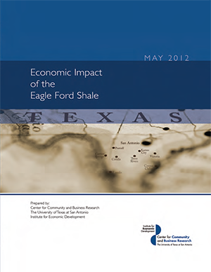 Eagle Ford Shale Generated More Than $25 Billion in Revenue for South Texas in 2011